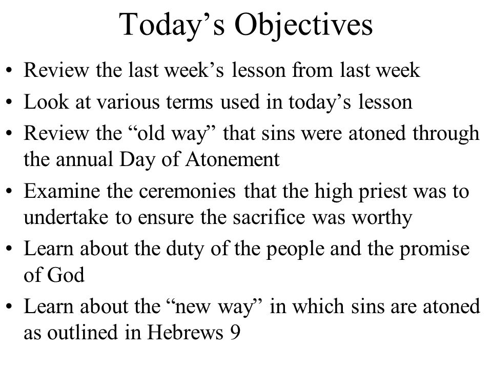 Today's Objectives Review the last week's lesson from last week