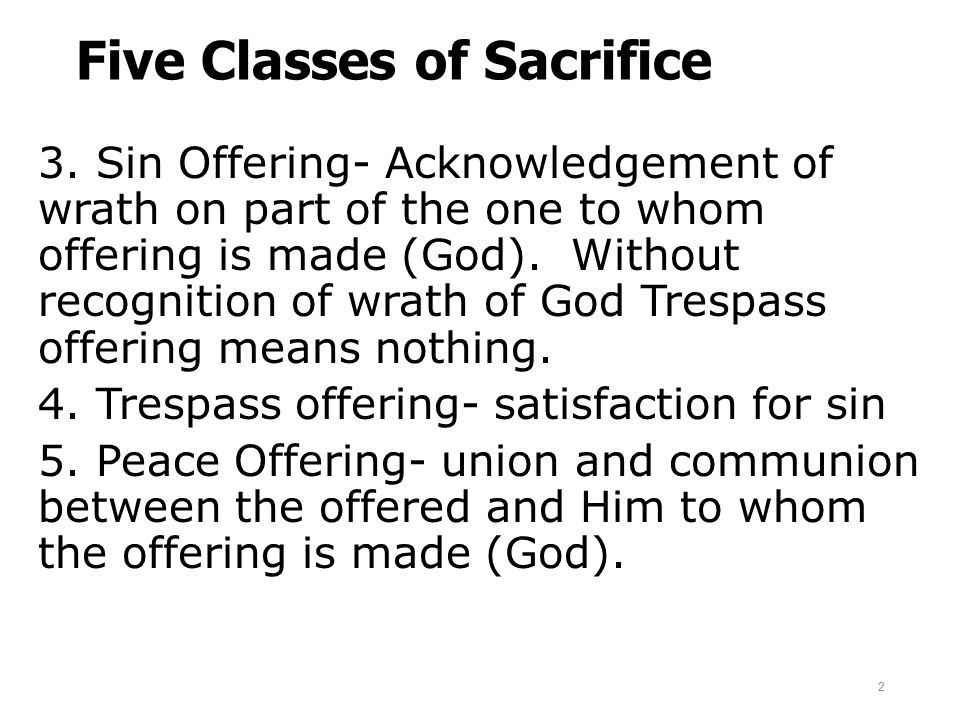 Five Classes of Sacrifice