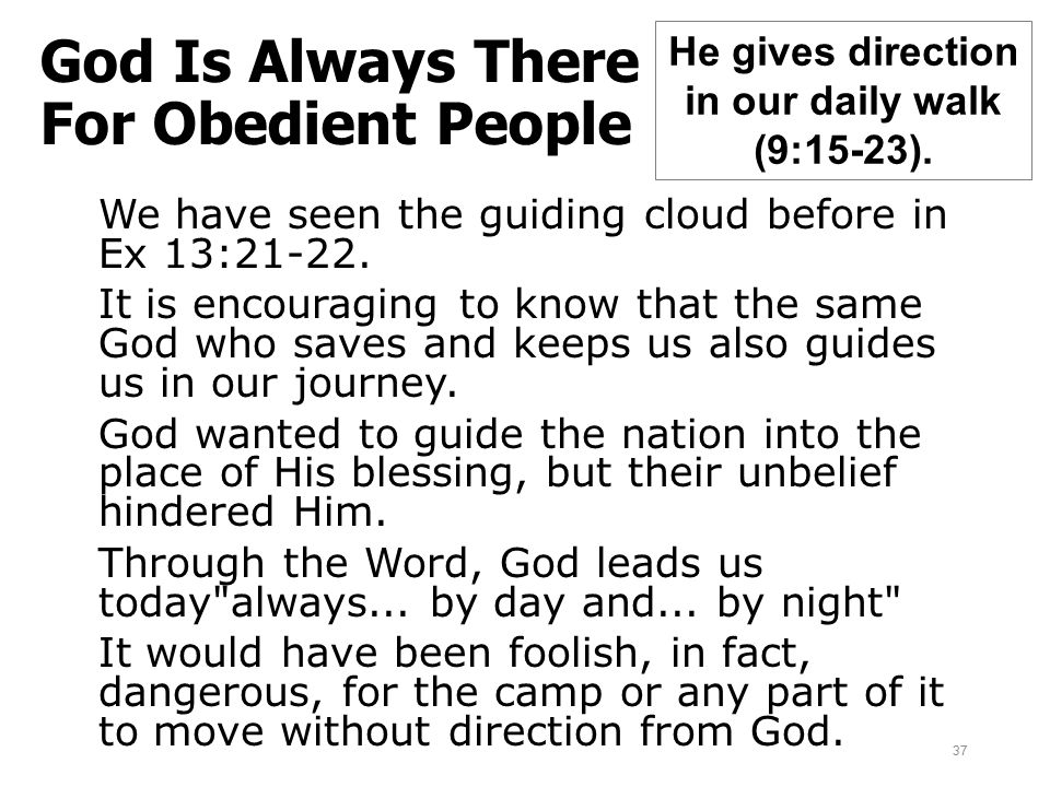 God Is Always There For Obedient People