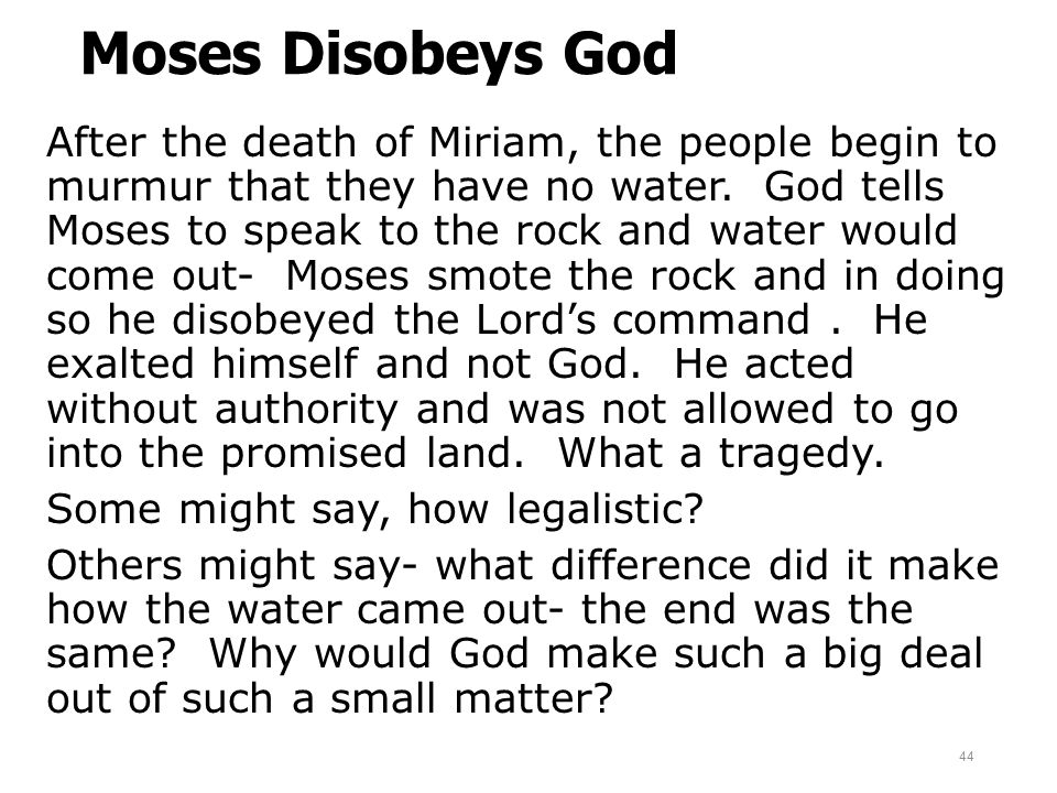 Moses Disobeys God