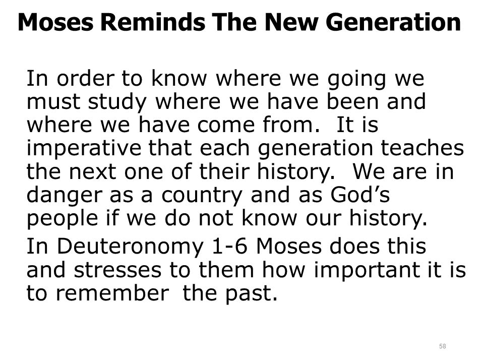 Moses Reminds The New Generation