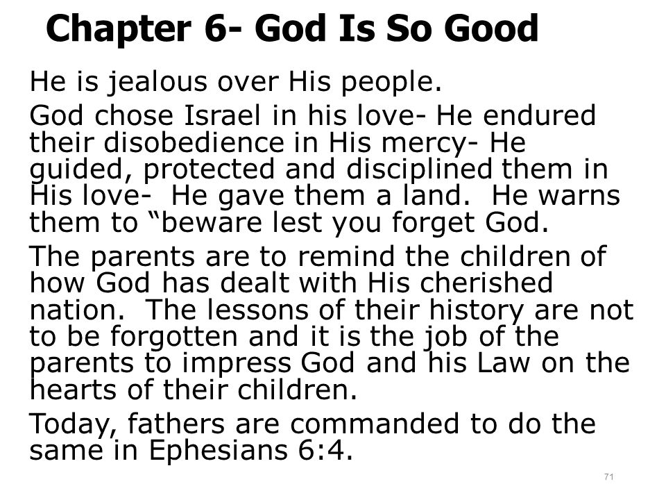 Chapter 6- God Is So Good