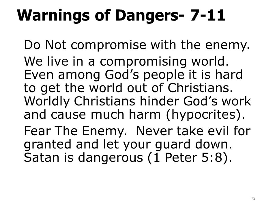Warnings of Dangers- 7-11
