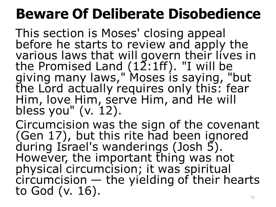 Beware Of Deliberate Disobedience