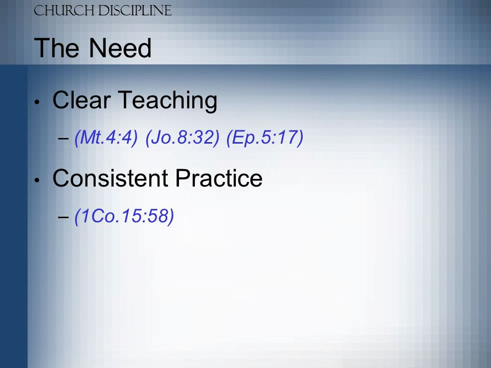 The Need Clear Teaching Consistent Practice