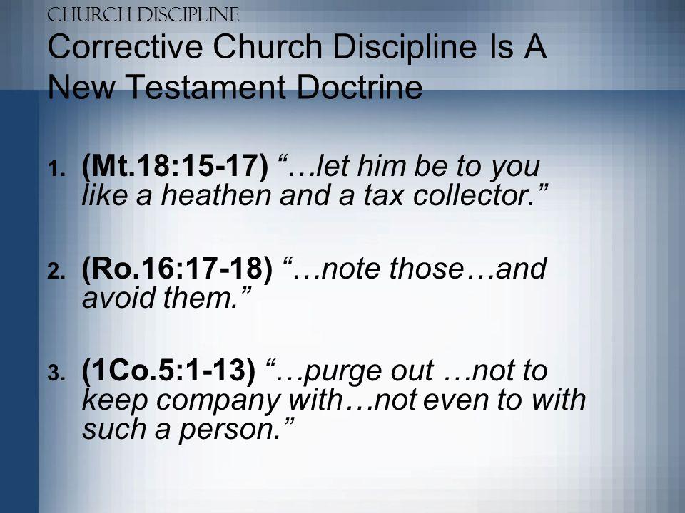 Corrective Church Discipline Is A New Testament Doctrine