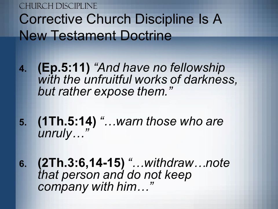 Corrective Church Discipline Is A New Testament Doctrine