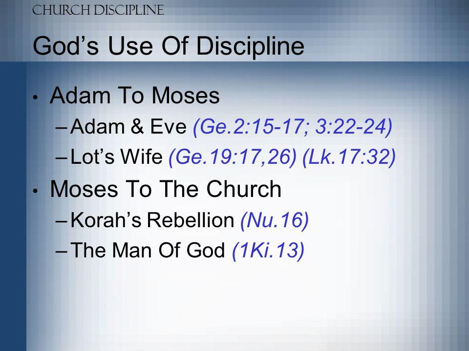 God's Use Of Discipline
