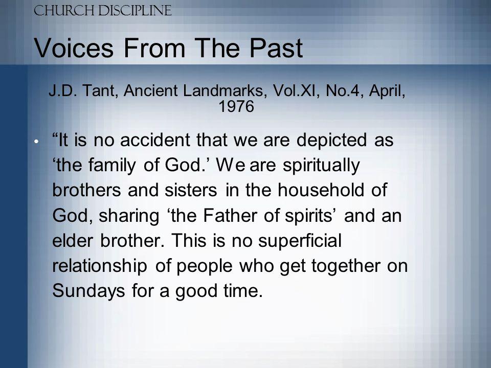 J.D. Tant, Ancient Landmarks, Vol.XI, No.4, April, 1976