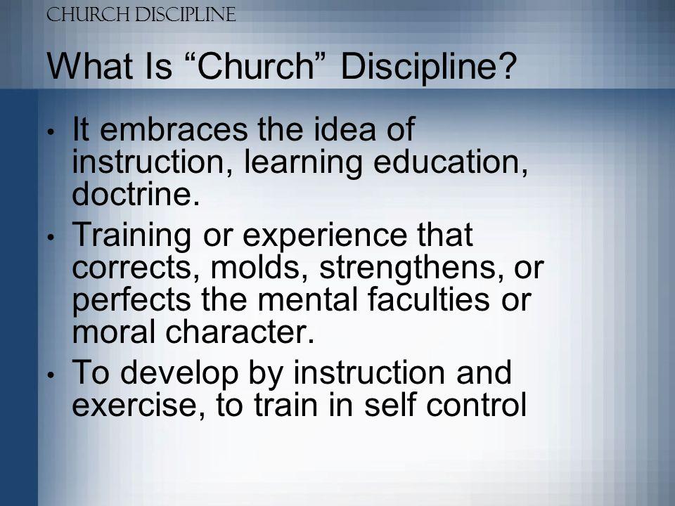 What Is Church Discipline