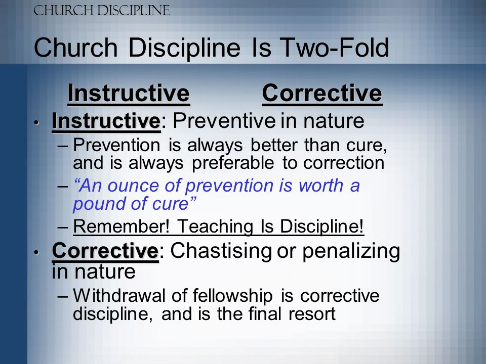 Church Discipline Is Two-Fold