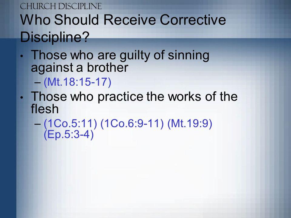 Who Should Receive Corrective Discipline