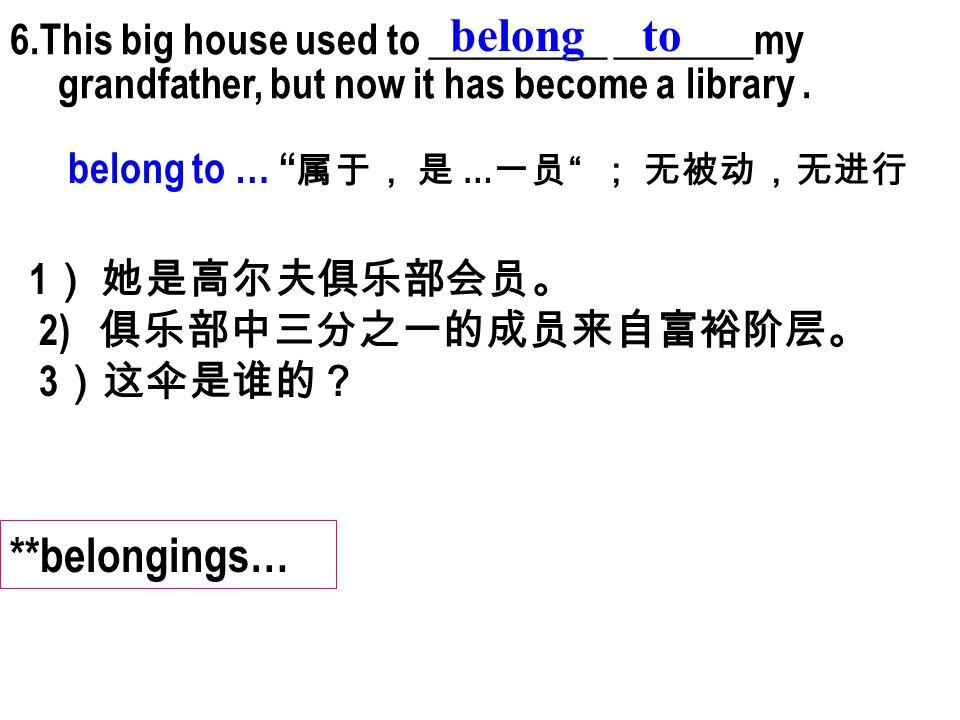 belong to **belongings…