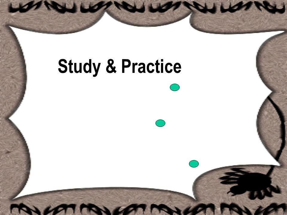 Study & Practice