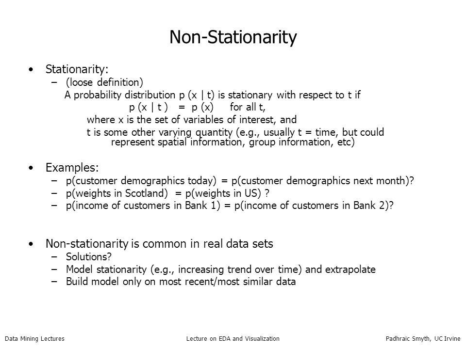 Non-Stationarity Stationarity: Examples: