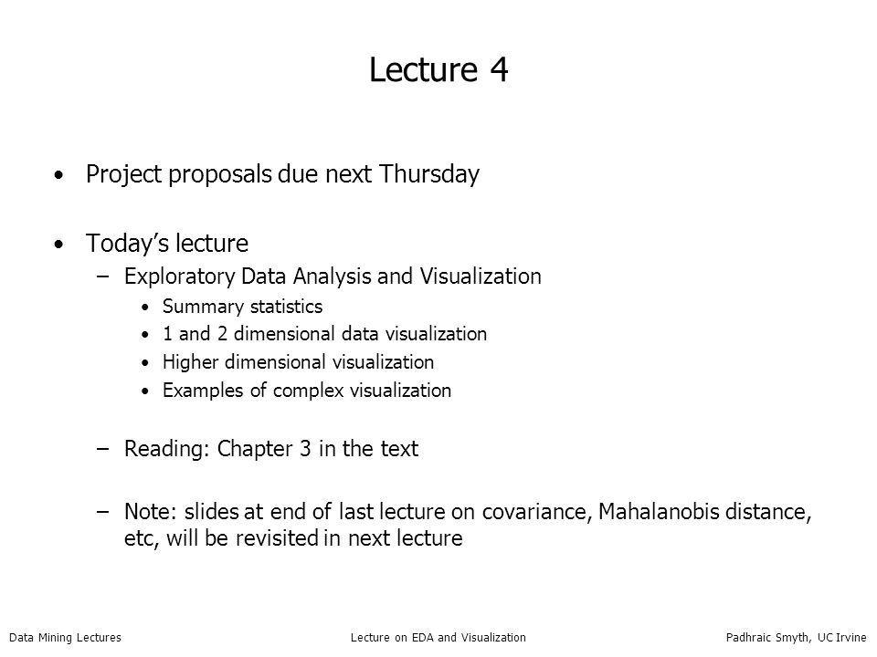 Lecture 4 Project proposals due next Thursday Today's lecture