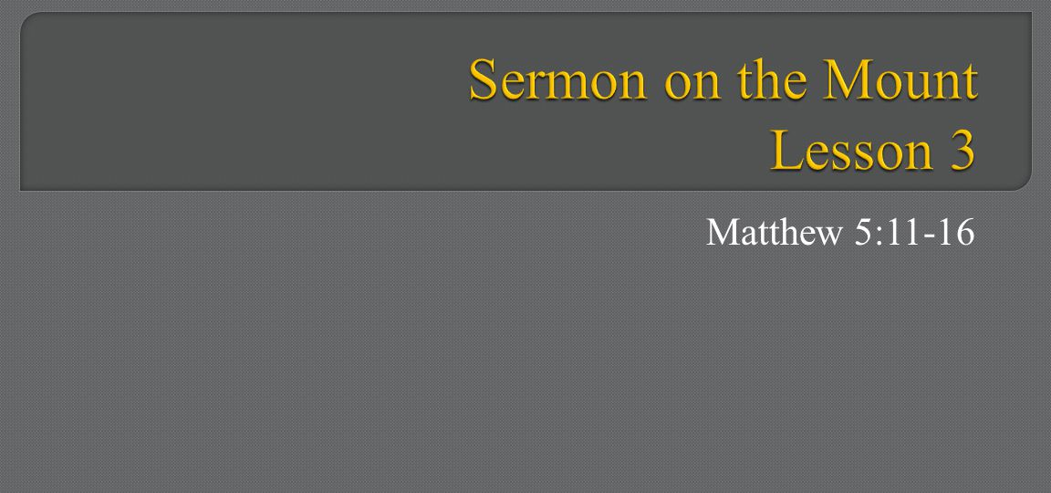 Sermon on the Mount Lesson 3