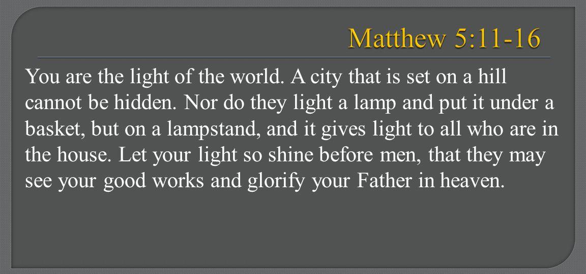 Matthew 5:11-16