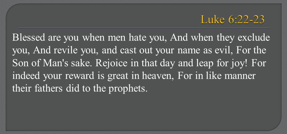 Luke 6:22-23
