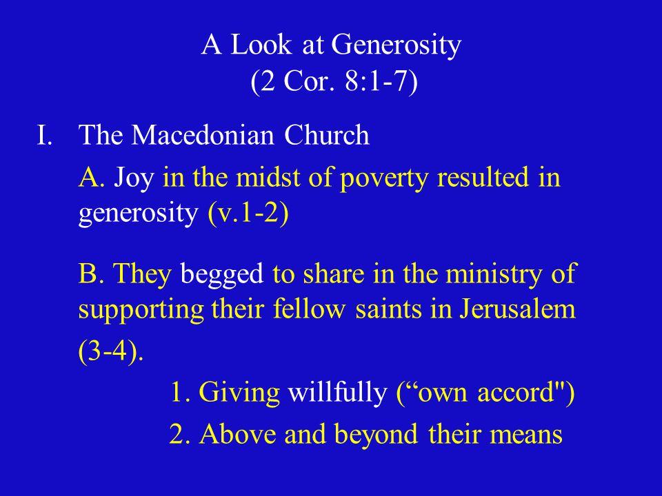A Look at Generosity (2 Cor. 8:1-7)