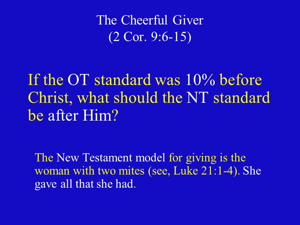 The Cheerful Giver (2 Cor. 9:6-15)