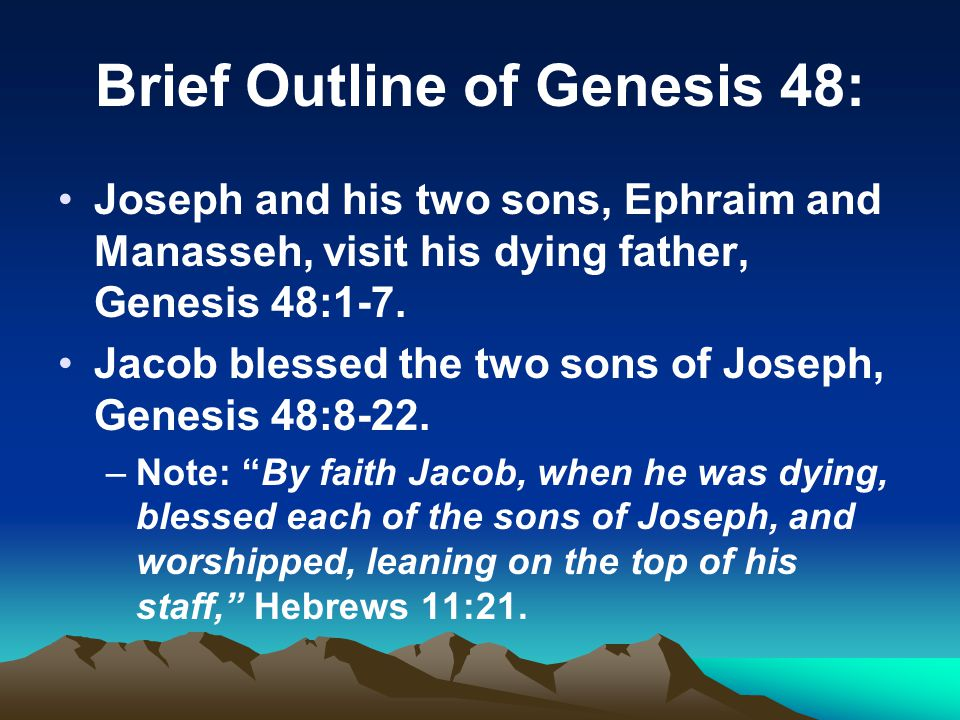 Brief Outline of Genesis 48: