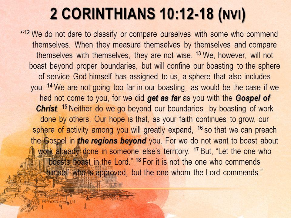 2 Corinthians 10:12-18 (nvi)