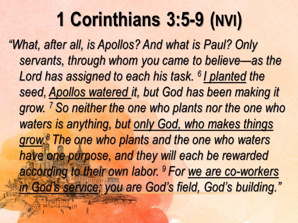 1 Corinthians 3:5-9 (nvi)