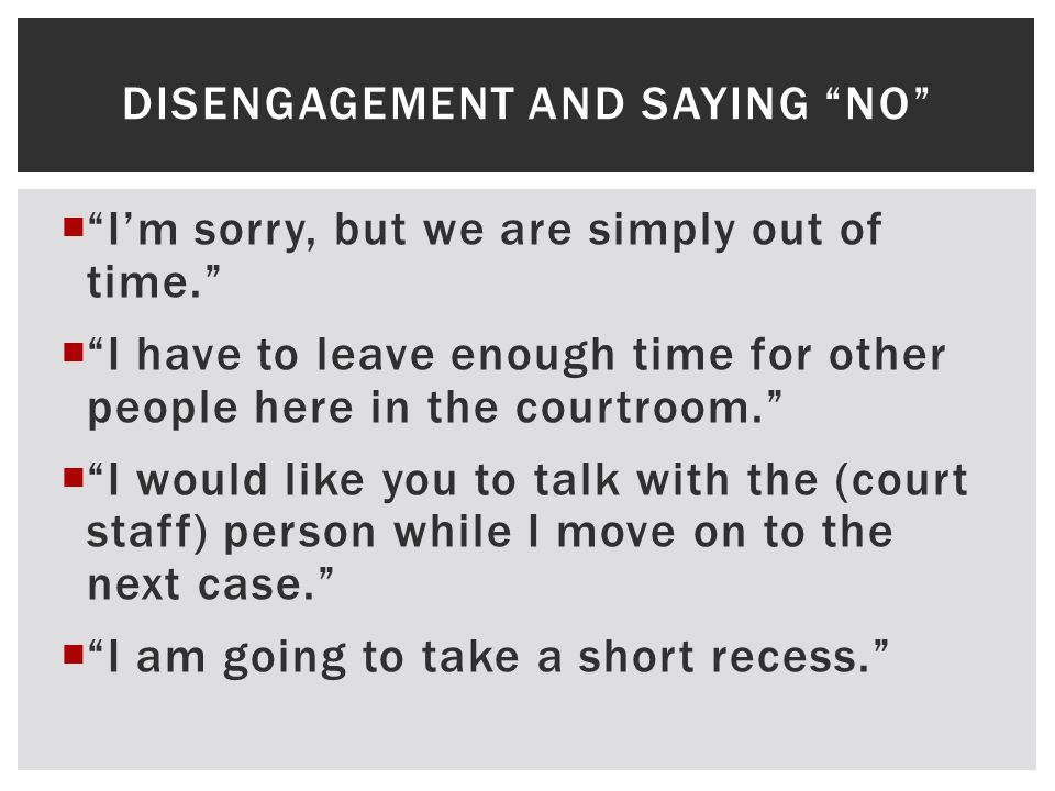 Disengagement and saying no