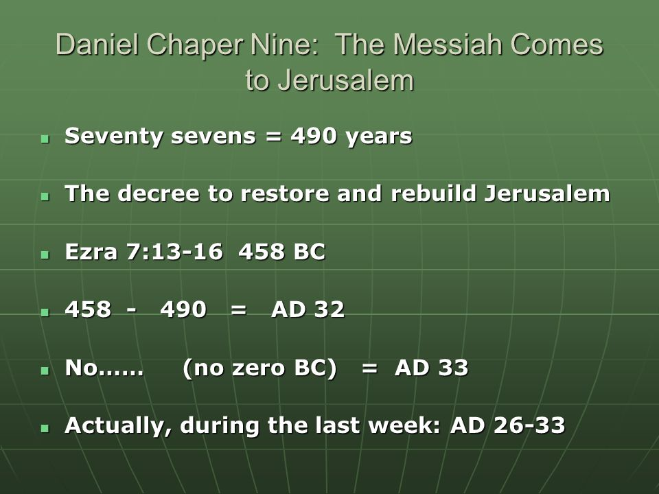 Daniel Chaper Nine: The Messiah Comes to Jerusalem