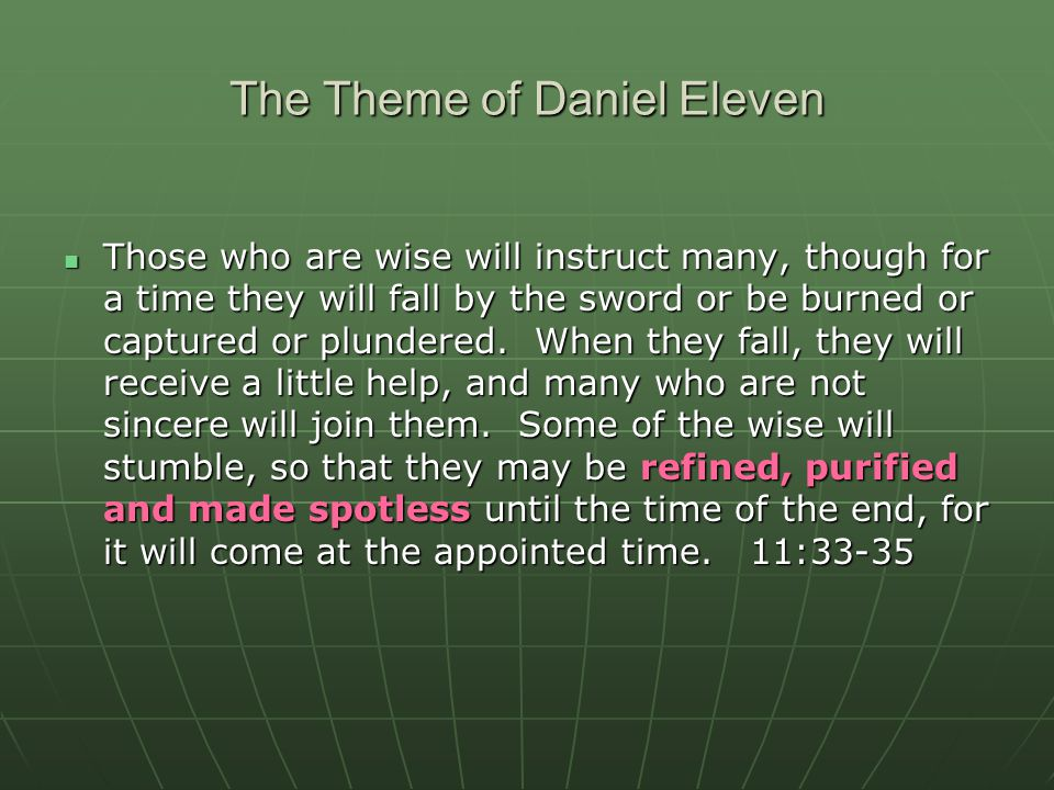 The Theme of Daniel Eleven