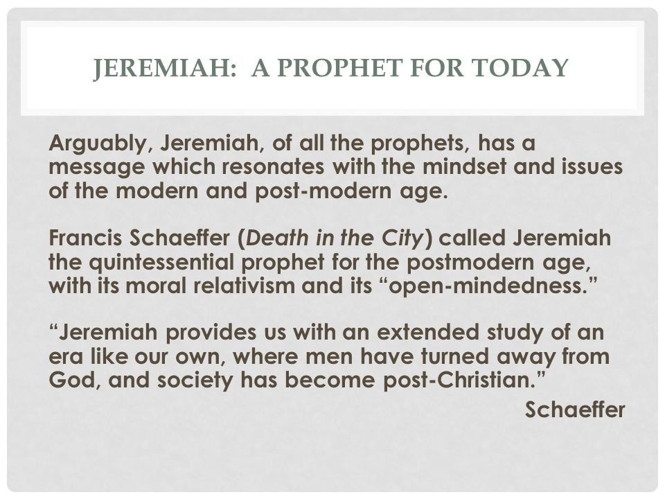 Jeremiah: A prophet for today