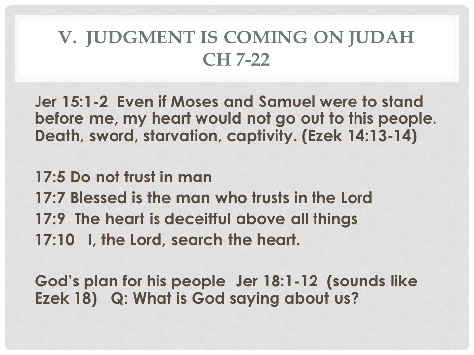 v. Judgment is coming on judah Ch 7-22