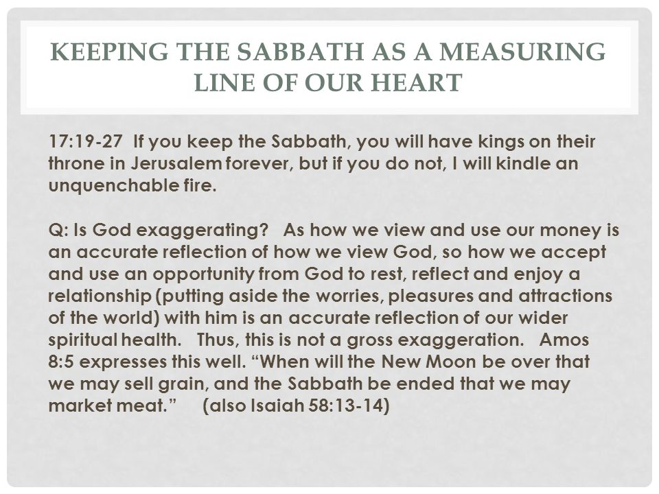 Keeping the Sabbath as a measuring line of our heart