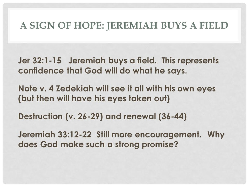A sign of hope: Jeremiah buys a field