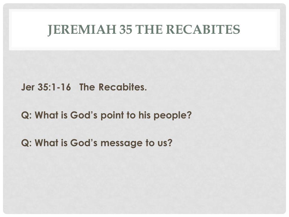 Jeremiah 35 The Recabites