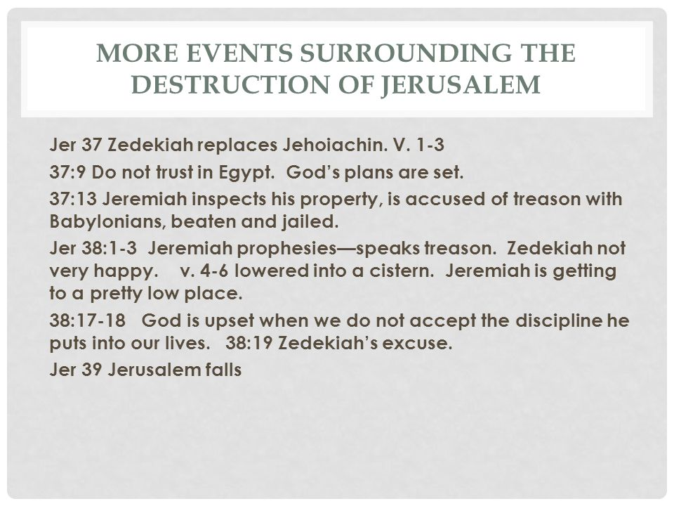 More events surrounding the destruction of Jerusalem