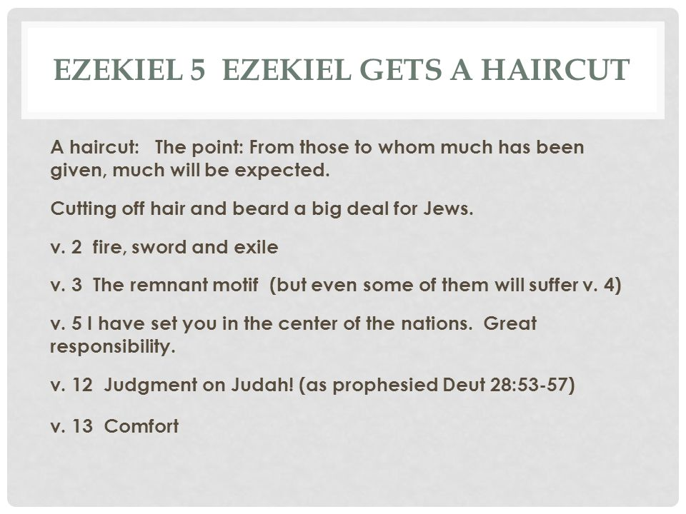 Ezekiel 5 Ezekiel gets a haircut