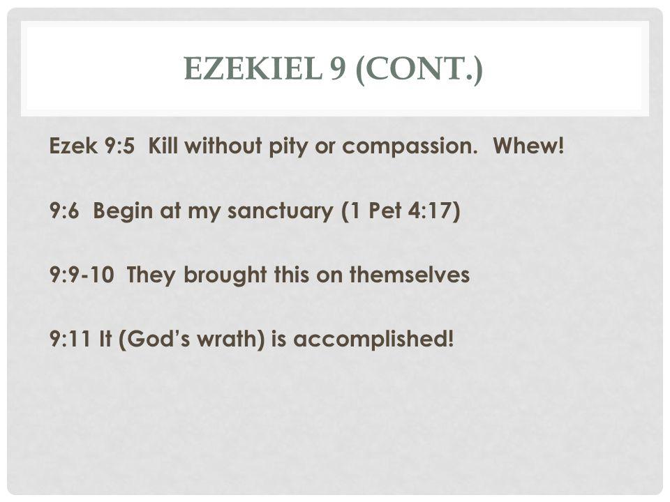 Ezekiel 9 (cont.)