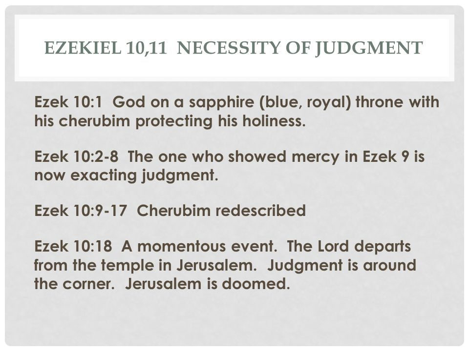 Ezekiel 10,11 Necessity of Judgment