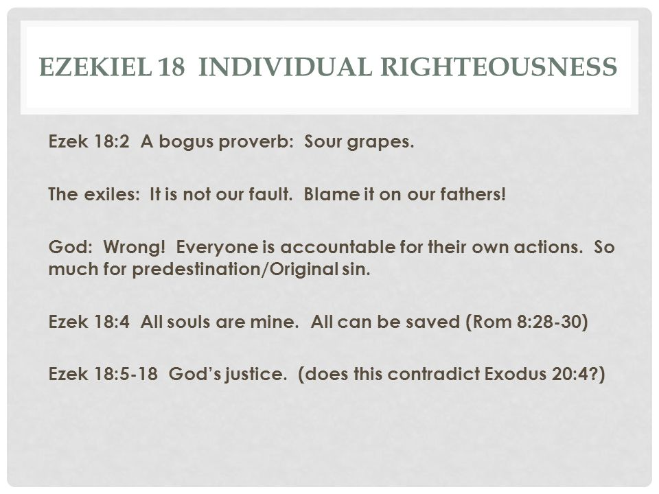 Ezekiel 18 Individual Righteousness