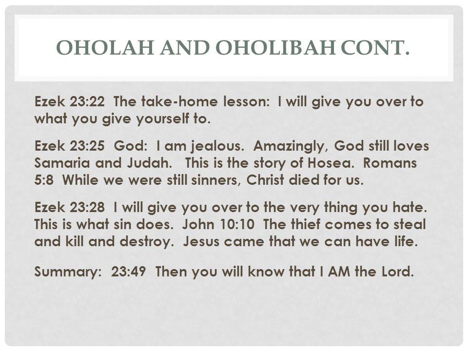 Oholah and Oholibah cont.