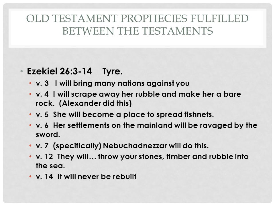 Old Testament Prophecies Fulfilled Between the Testaments