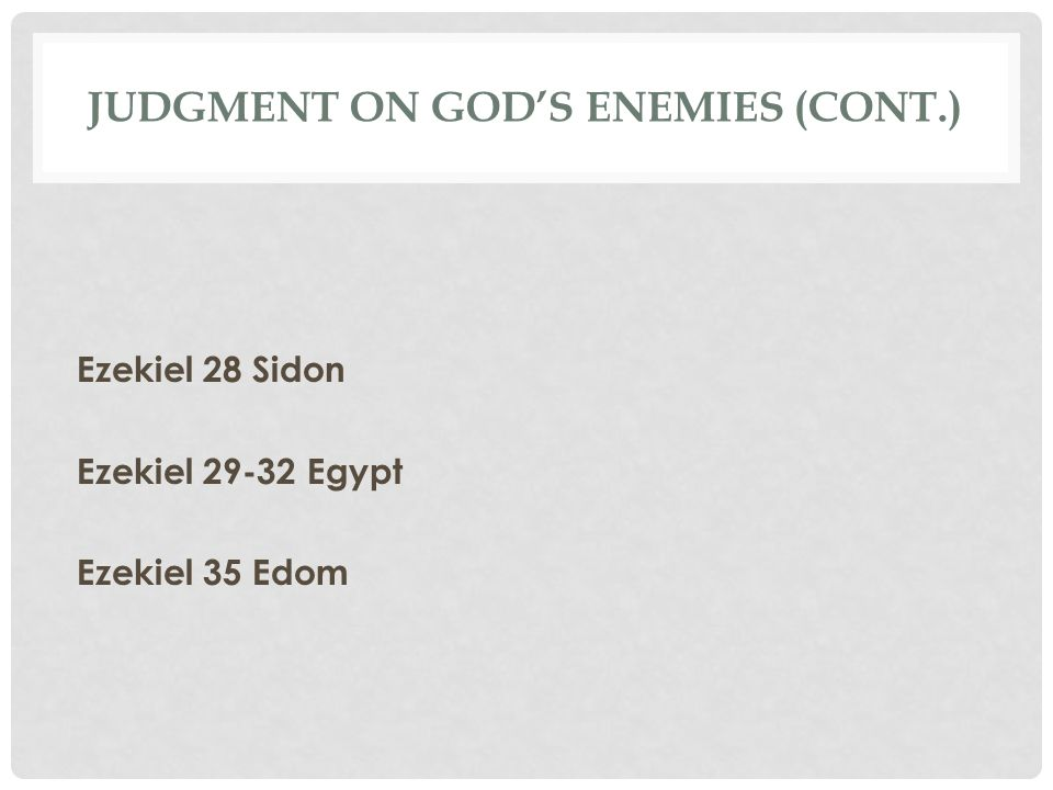 Judgment on God's enemies (cont.)