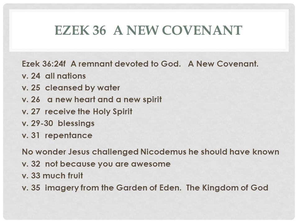 Ezek 36 a new covenant