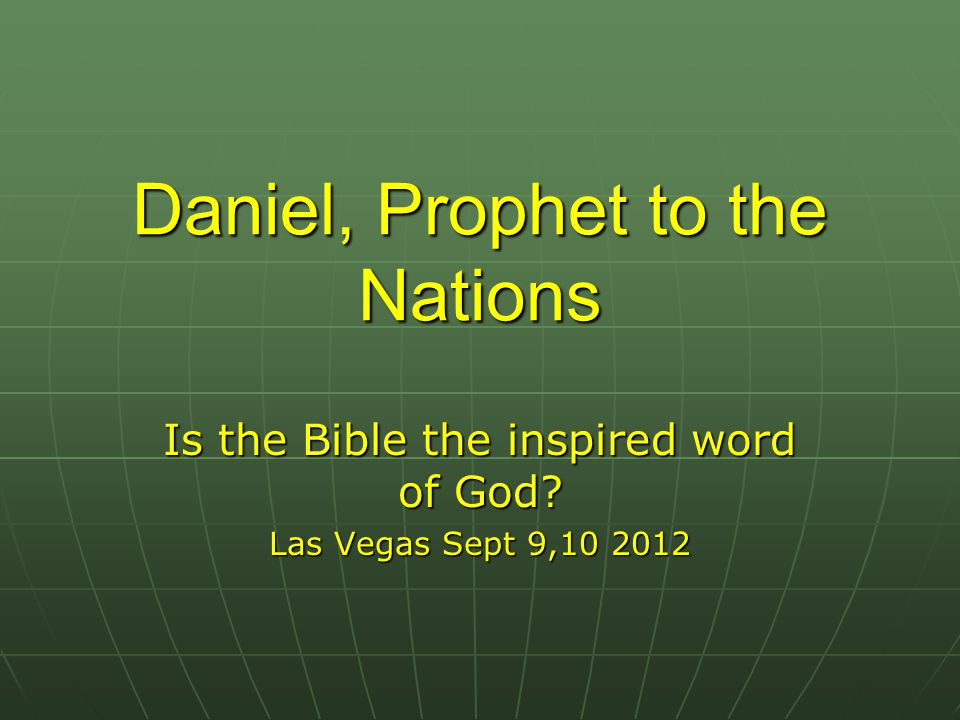 Daniel, Prophet to the Nations