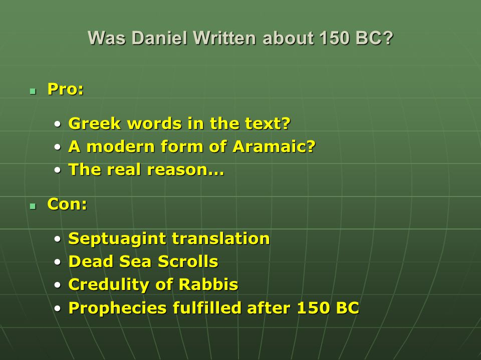 Was Daniel Written about 150 BC