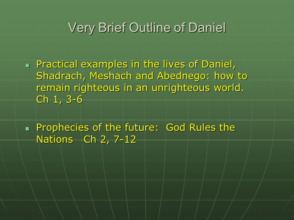 Very Brief Outline of Daniel
