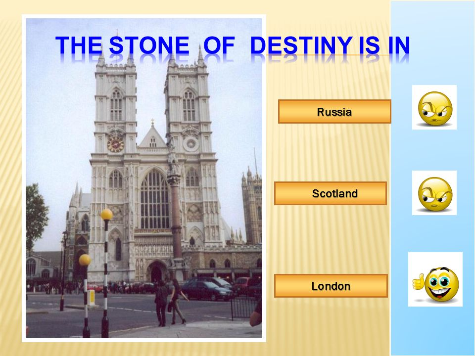The Stone of Destiny is in