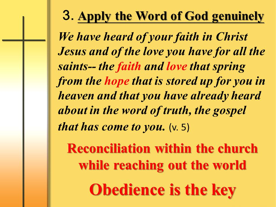 3. Apply the Word of God genuinely